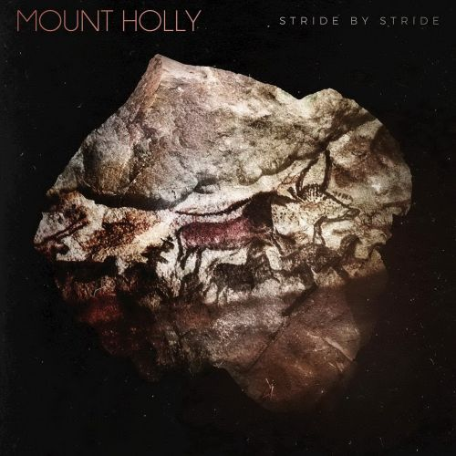 Mount Holly - Stride By Stride (2017)
