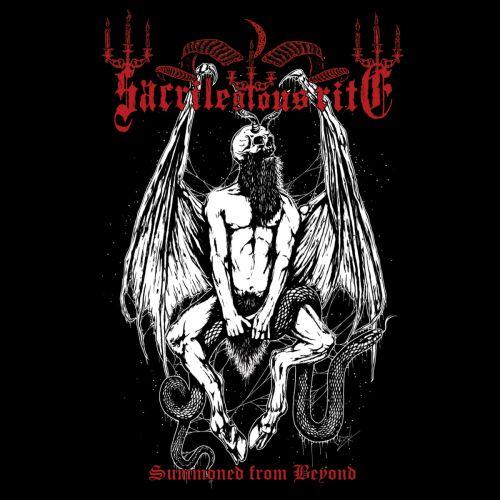 Sacrilegious Rite - Summoned From Beyond (2017)