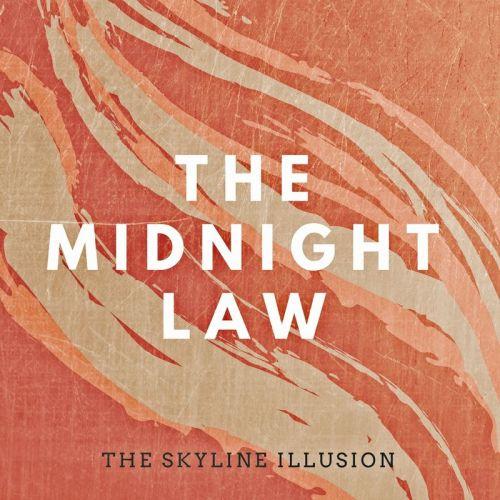 The Skyline Illusion - The Midnight Law (2017)