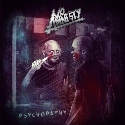 No Amnesty - Psychopathy (2017)