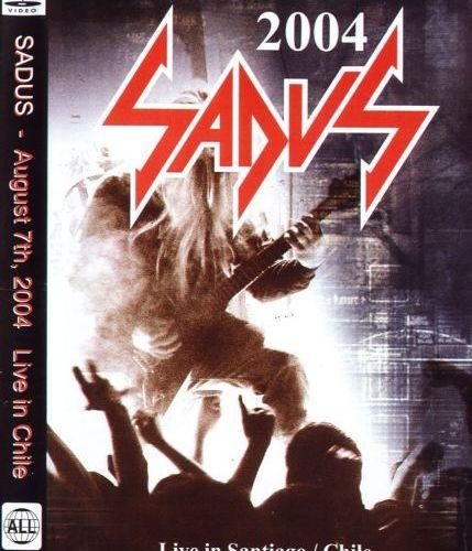 Sadus - Live in Santiago (2004) (DVD5)