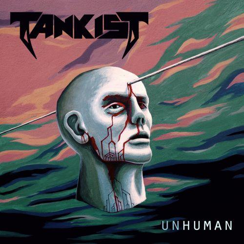 Tankist - Unhuman (2017)