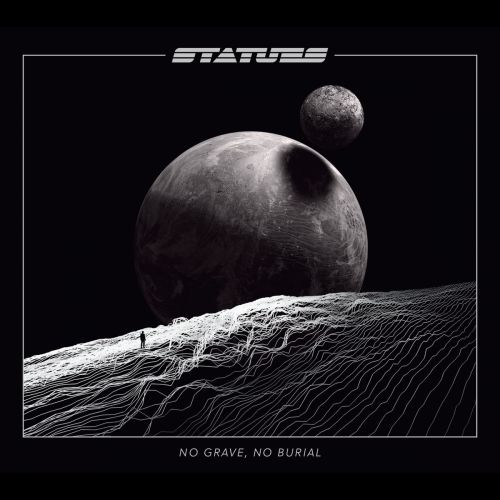 Statues - No Grave, No Burial (2017)