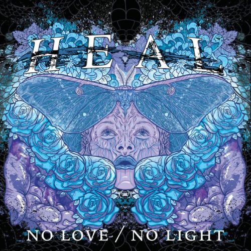 Heal. - No Love / No Light (2017)
