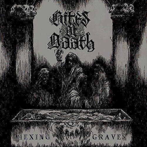 Rites of Daath - Hexing Graves [EP] (2017)