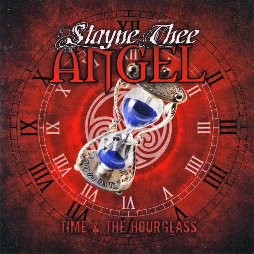 Stayne Thee Angel - Time And The Hourglass (2017)