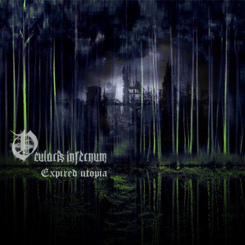 Ocularis Infernum - Expired Utopia (2017)