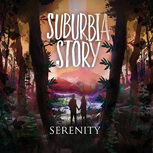 Suburbia Story - Serenity [EP] (2017)