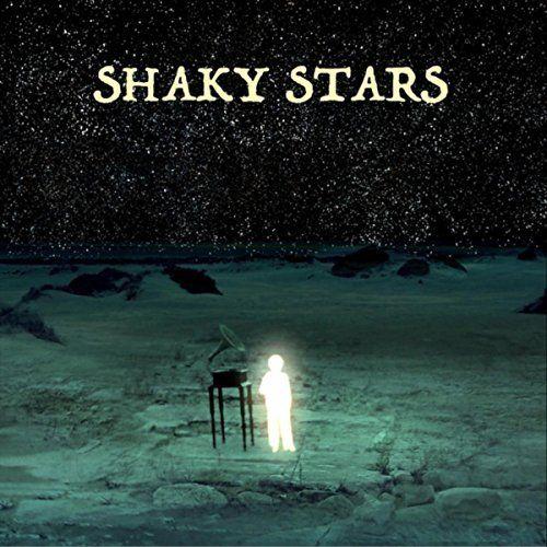 Shaky Stars - Shaky Stars (2017)