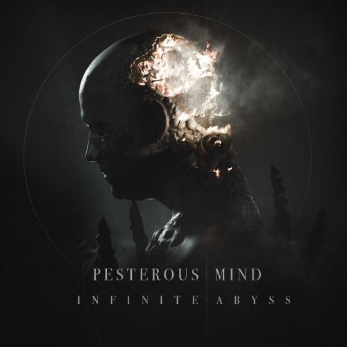 Pesterous Mind - Infinite Abyss (2017)