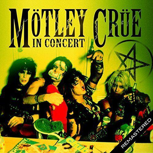 Motley Crue – In Concert (Live: San Antonio, TX 1 Dec '83) (2017)