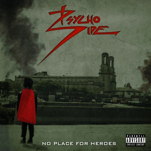 Psycho Side - No Place For Heroes (2017)