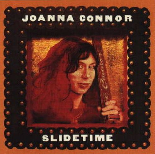 Joanna Connor - Slidetime (1998)