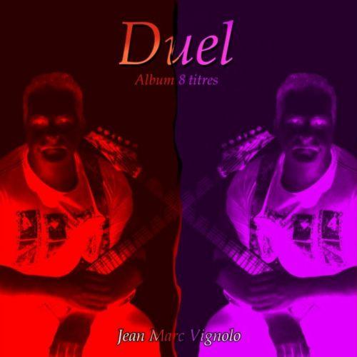 Jean Marc Vignolo - Duel (2017)