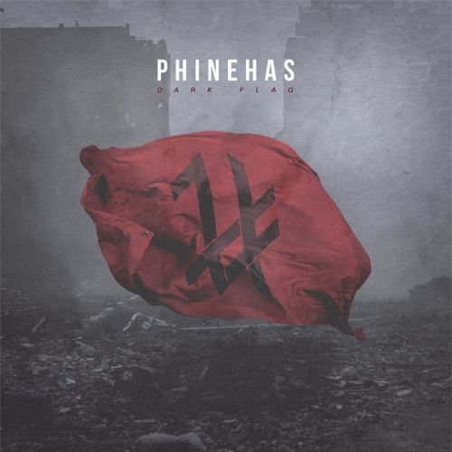 Phinehas - Dark Flag (2017)