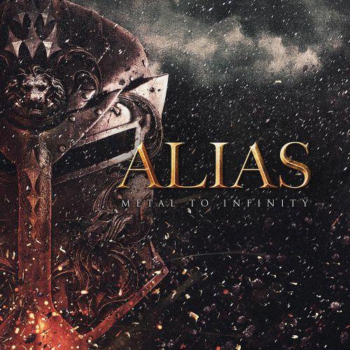 Alias - Metal to Infinity (2017)