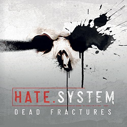 Hate.System - Dead Fractures (2017)