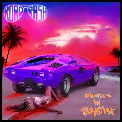 Roadrash - Thunder In Paradise (2017)