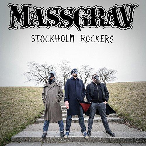 Massgrav - Stockholm Rockers (2017)