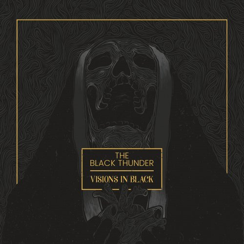 The Black Thunder - Visions in Black (2017)