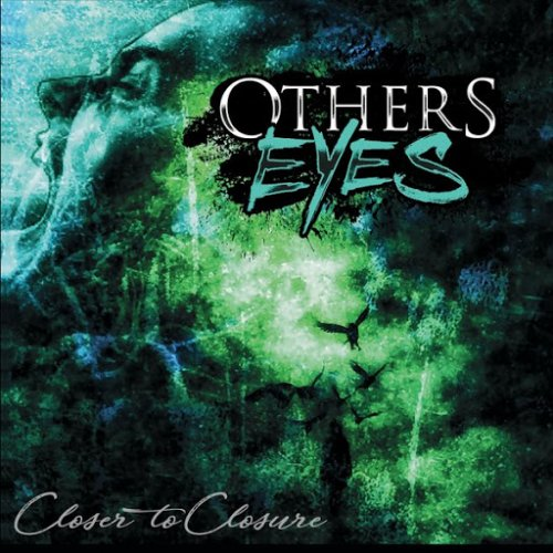 Others Eyes - Closer to Closure (2017)