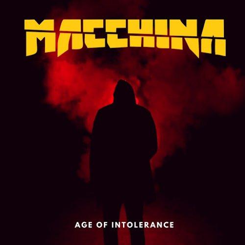 Macchina - Age of Intolerance (EP) (2017)