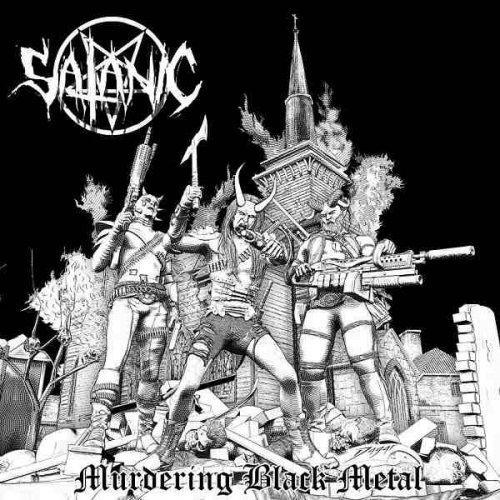 Satanic - Murdering Black Metal (2017)