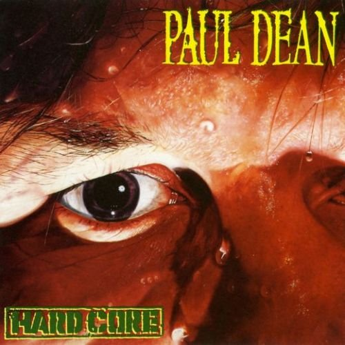 Paul Dean (Loverboy) – Hard Core [remastered reissue] (2017)