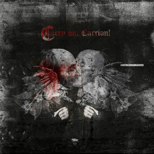 Ayat - Carry On, Carrion! (2017)