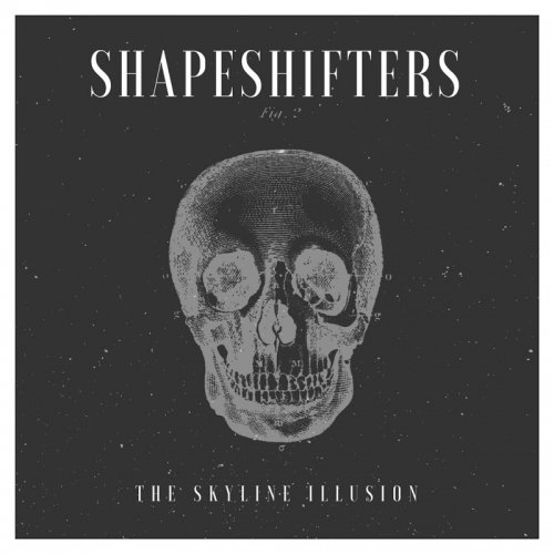 The Skyline Illusion - Shapeshifters (2017)