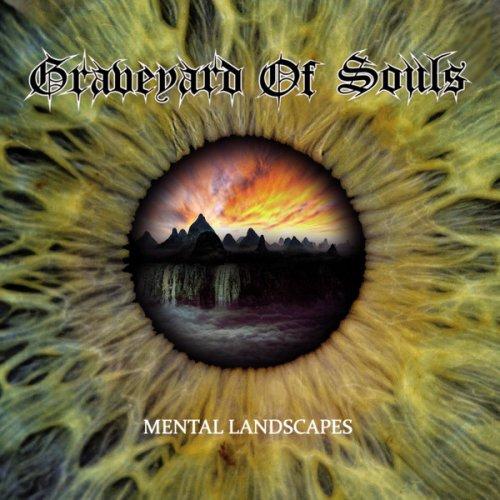 Graveyard Of Souls – Mental Landscapes (2017)