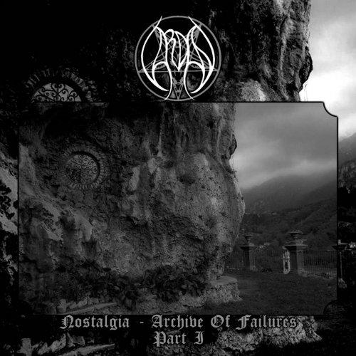 Vardan - Nostalgia - Archive Of Failures - Part I (2017)