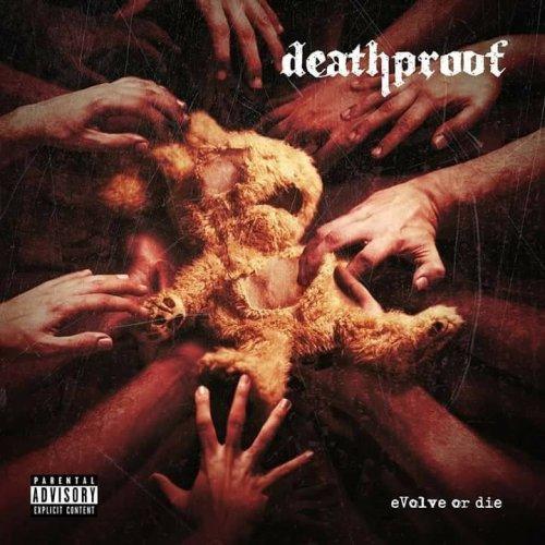 Deathproof - Evolve or Die (2017)