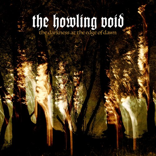 The Howling Void - The Darkness At The Edge Of Dawn (2017)