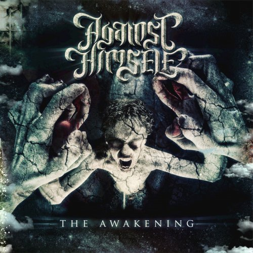 Against Himself - The Awakening (2017)
