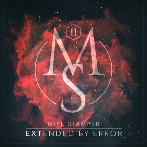 Mike Stamper - Extended By Error (2017)
