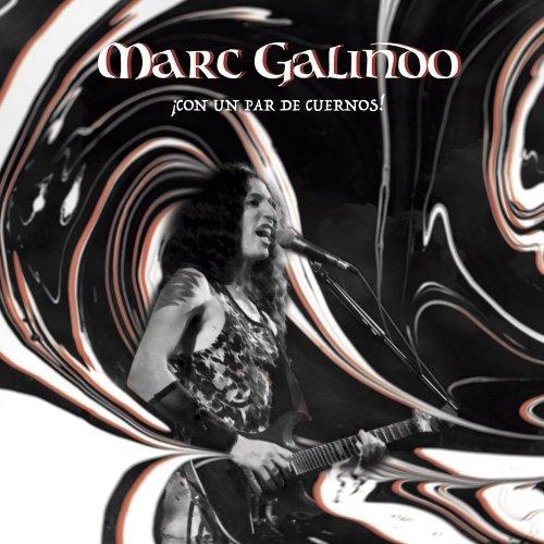 Marc Galindo - ¡Con Un Par De Cuernos! (2017)