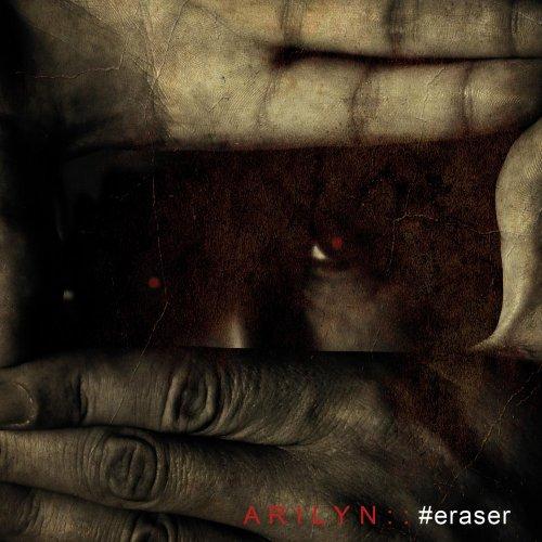 Arilyn - Eraser (2017)