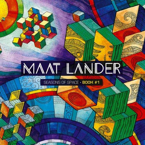 """Maat Lander - Seasons of Space """" Book #1 (2017)"""