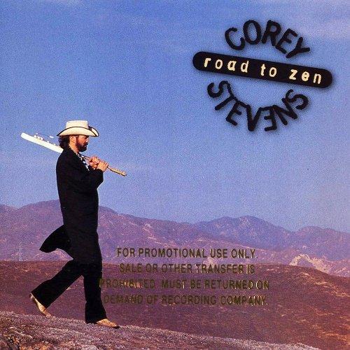 Corey Stevens - Road To Zen (1997)