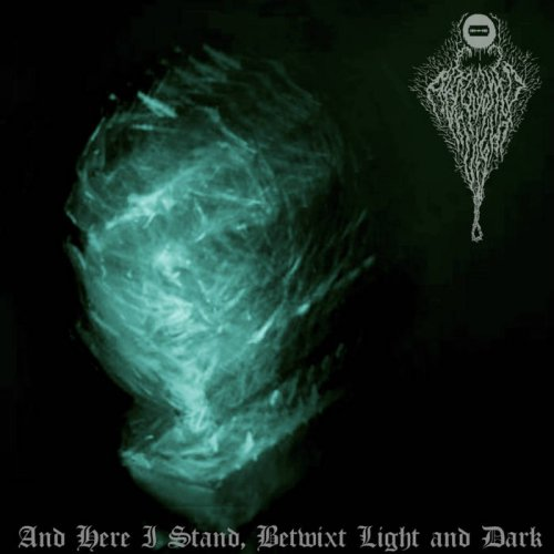 Abandoned By Light - And Here I Stand, Betwixt Light And Dark (2017)