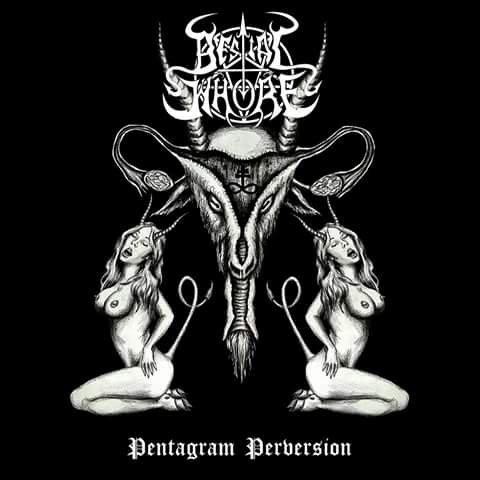 Bestial Whore - Pentagram Perversion (2017)