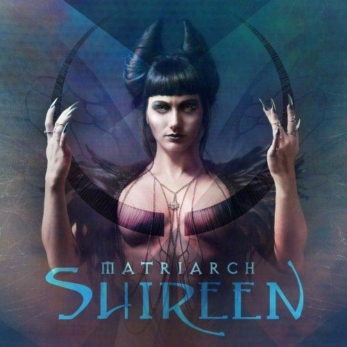 Shireen - Matriarch (2017)