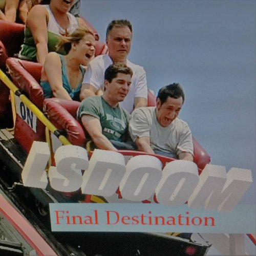 LSDOOM - Final Destination (2017)