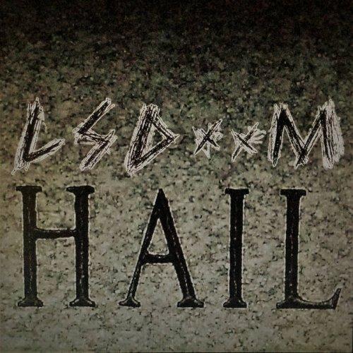 LSDOOM - Hail (2017)