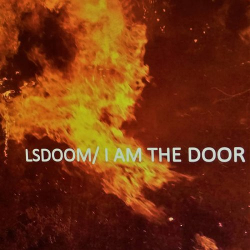 LSDOOM - I Am The Door (2017)