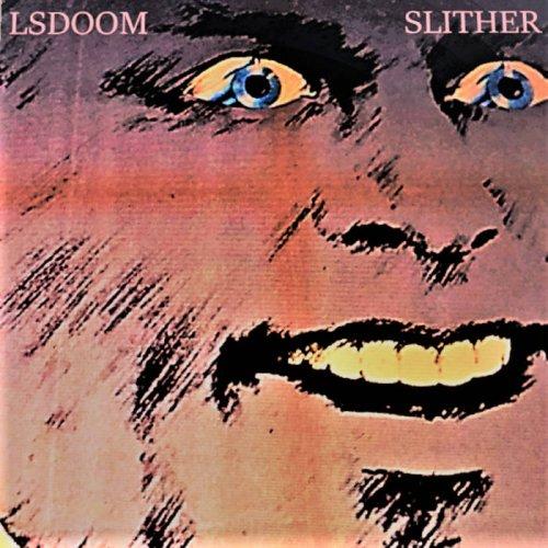 LSDOOM - Slither (2017)