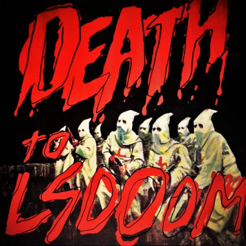 LSDOOM - To Death (2017)