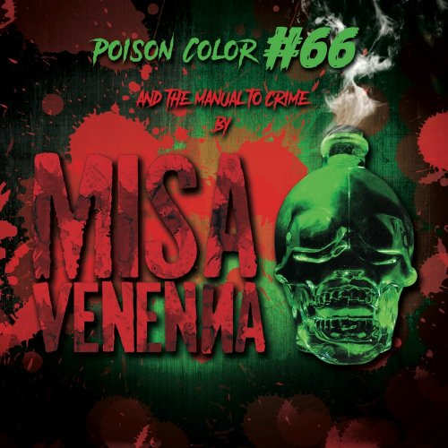 Misa Venenna - Poison Color #66 And The Manual To Crime (2017)