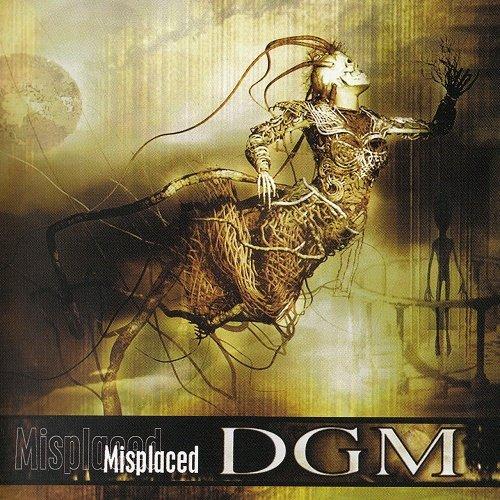 DGM - Misplaced (2004)